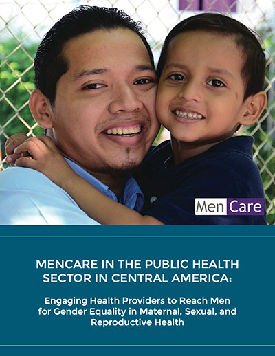 MenCare in the Public Health Sector in Central America