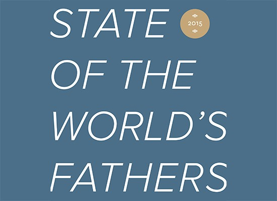 Cover of the State of the World's Fathers 2015 report