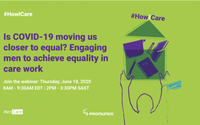 Webinar: Is COVID-19 moving us closer to equal? Engaging men to achieve equality in care work