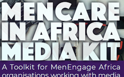 MenCare in Africa Media Kit Launch and Webinar
