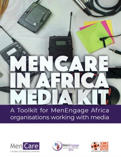 MenCare in Africa Media Kit