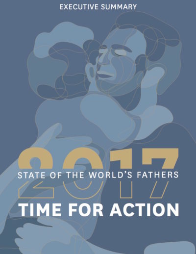 State of the World's Fathers: Time for Action: Executive Summary