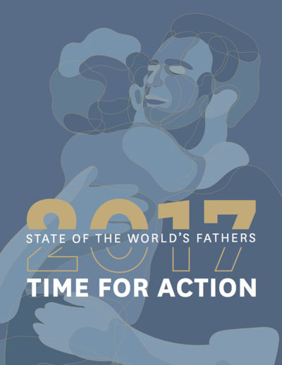 State of the World's Fathers: Time for Action
