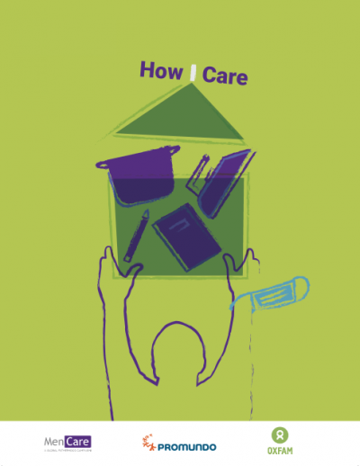 Caring Under COVID-19: How the Pandemic Is – and Is Not – Changing Unpaid Care and Domestic Work Responsibilities